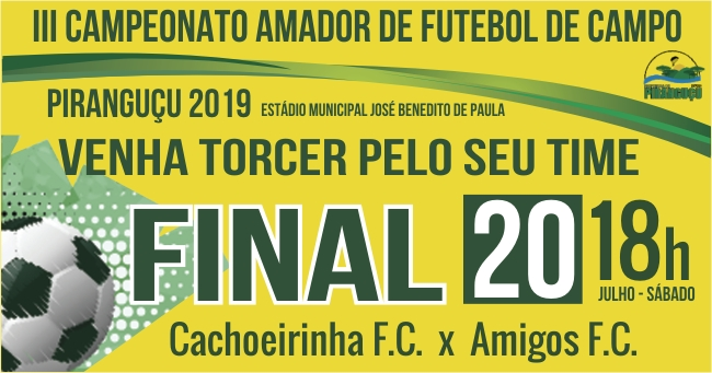 Noticia prestigie-a-final-do-iii-campeonato-amador-de-futebol-de-campo-de-pirangucu